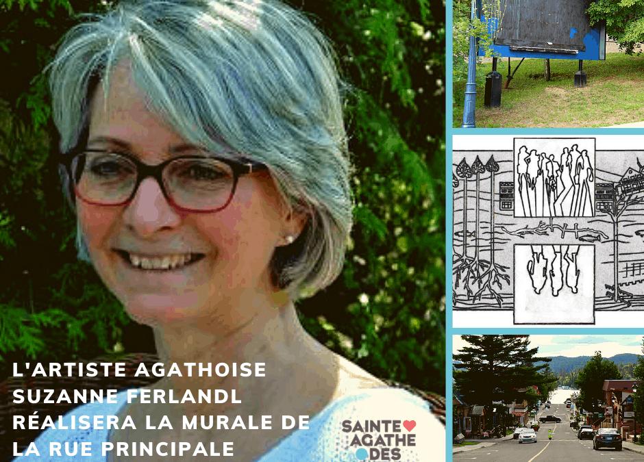 Pour une relance agathoise inclusive et diversifiée –L'artiste agathoise Suzanne FerlandL est sélectionnée pour réaliserla nouvelle murale sur la rue Principale